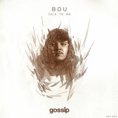 Bou - Talk To Me