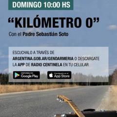 """""""Kilometro 0"""" - Con el Padre Sebastián Soto - PROGRAMA 17OCT21"""