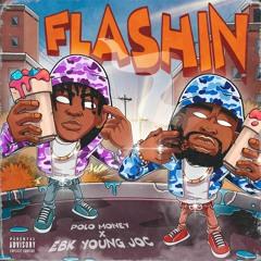 Polo Money & EBK Young Joc - Flashin