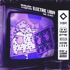Barely Alive & Nyptane - Electric Lady (ft. XO Eliza) [NIRE & Echidna Remix]