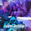 Happy Birthday (Prod. by Baby E x Axel Folie)
