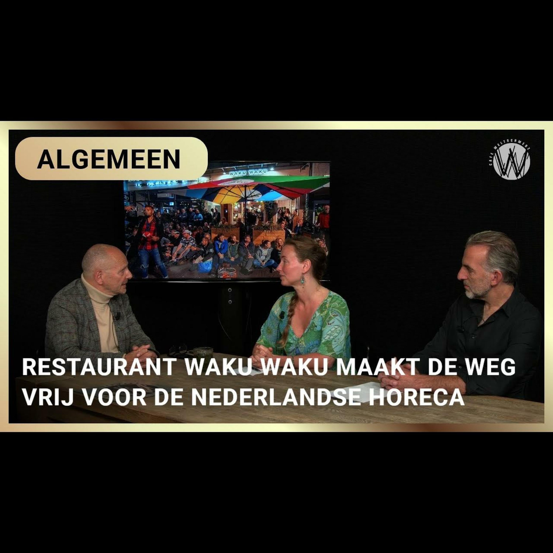 Restaurant Waku Waku maakt de weg vrij voor de Nederlandse horeca - Max, Anna en Mordechaï