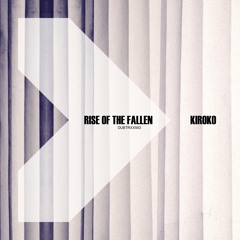 Kiroko - Rise of the fallen