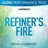 Refiner's Fire (High Key Without Background Vocals)