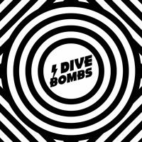 Dive Bombs-No Sleep Tonight