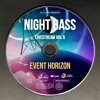 Event Horizon - Live @ Night Bass Livestream Vol 5 (August 27, 2020)