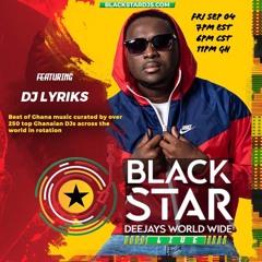 DJ LYRIKS LIVE @BLACKSTARDJs WORLDWIDE SEP 4, 2020