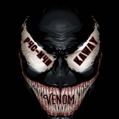 P4C - M4N And KawaY- Venom