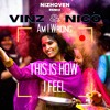 Am I Wrong - Nico & Vinz (Prod By Nizhoven) This Is How I Feel