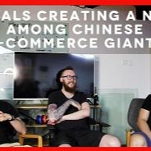 Episode 1: Baopals Creating a Niche Among Chinese E-commerce Giants S2