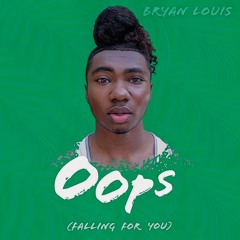 Bryan Louis - Oops (Falling for You) (Official Audio)