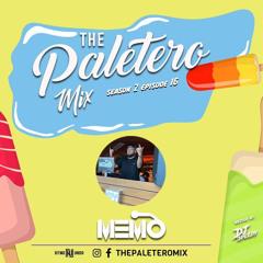 The Paletero Mix Season 2 Episode 16 ft DJ MeMo