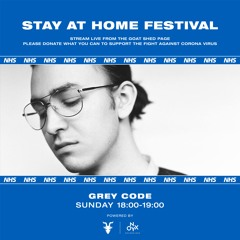 Grey Code - Stay at Home Festival