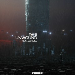Unwound (feat. Lordel)