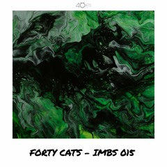 Forty Cats - In My Bedroom Sessions 015 - May [LIVE]
