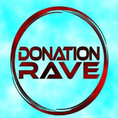 DONATION RAVE (DJ Set July 21) Nando & Sturm