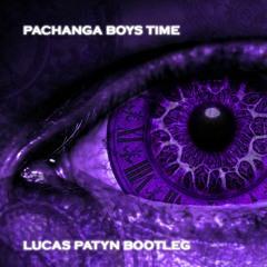 Pachanga boys - Time (Lucas Patyn bootleg)