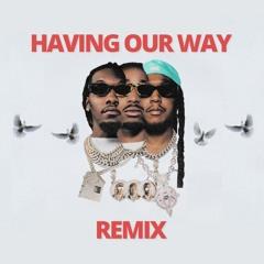 Having Our Way Remix (feat. Drake)