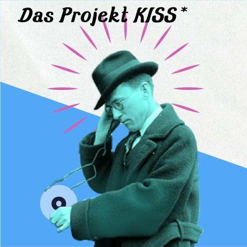 Das Projekt KISS*