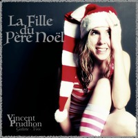"""""""La Fille du Père Noël"""" - Vincent Prudhon Cover"""