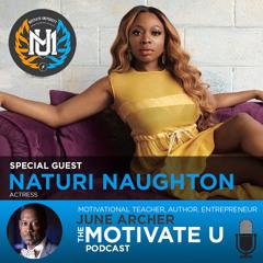 Motivate U! with June Archer Feat. Naturi Naughton