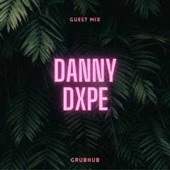 Danny Dxpe - Guest Mix 002