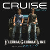 Cruise (Remix) [feat. Nelly]