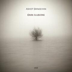 Ashot Danielyan - Foggy Quietness (Download Link In The Description)