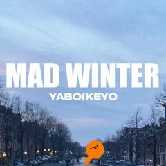 MAD WINTER