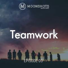 Master Series: Episode 03 - Teamwork: Trailer