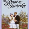 DOWNLOAD [EBOOK] The Road to Yesterday (L.M. Montgomery Books)
