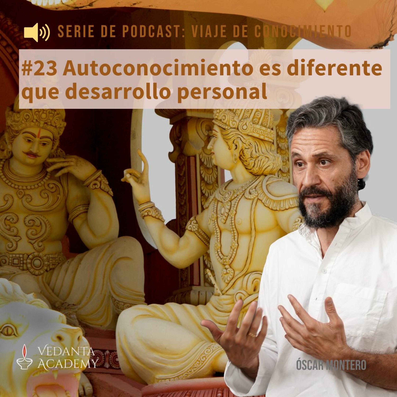 23 Autoconocimiento es diferente que desarrollo personal