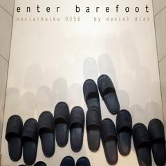 Enter Barefoot (naviarhaiku356)