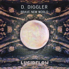D. Diggler - Brave New World