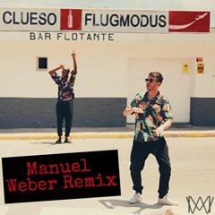Clueso - Flugmodus (Manuel Weber Remix)