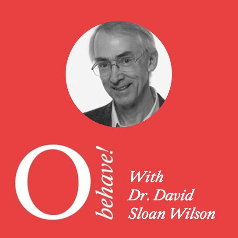 #32 - Dr David Sloan Wilson
