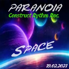Space prod. by PARANOIA [CR-Rec.]