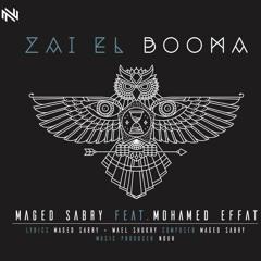 Maged Sabry feat. Mohamed Effat - Zai el booma / ماجد صبري و محمد عفت - زي البومة
