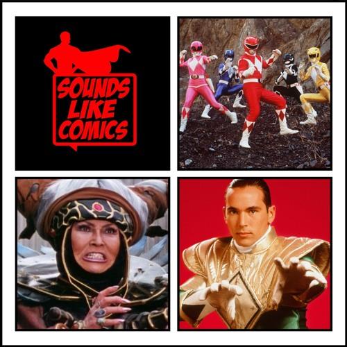 Sounds Like Comics Ep 87 - Mighty Morphin Power Rangers (TV Series 1993 - 1996)