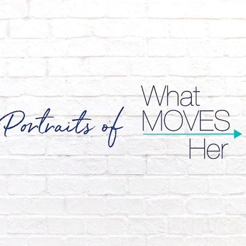 Portraits Of What Moves Her: Taking Control Of Your Career