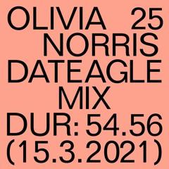 DATEAGLE MIX 25 | Olivia Norris