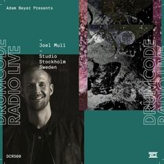 DCR560 – Drumcode Radio Live – Joel Mull Studio Mix recorded in Stockholm