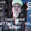 Death Bed ( Coffee for Your Head ) X Coffee ( Cover  / Mashup )   Powfu and Beabadoobee Cover by San mp3