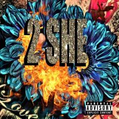 2 She (Prod. Dj Flippp & 808 Kartel)