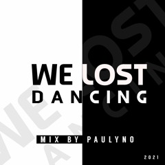 Lost Dancing Mix by PAULYNO [UK]