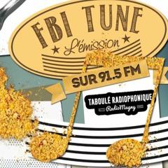 FBI Tune - La Dernière - Partie 2 (Juillet - Aout 2021)