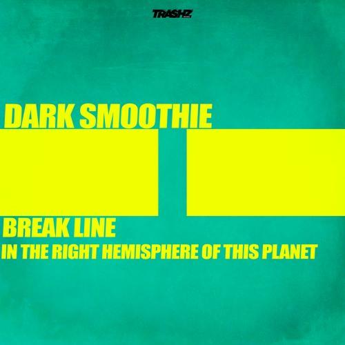 Dark Smoothie - Break Line (Original mix)
