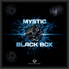 Mystic - Black Box - OUT NOW | RED FOX MUSIC