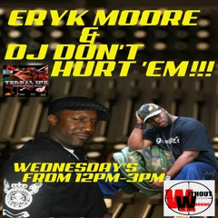 VERBAL INK... THE MIDDAY FIXX!!! FEATURING ERYK MOORE & DJ DON'T HURT 'EM!!! EPISODE 197