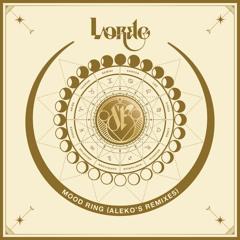 Lorde - Mood Ring (Aleko's Remix)